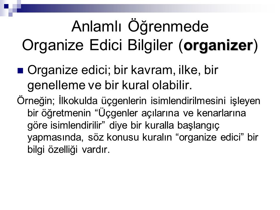 Anlamlı Öğrenmede Organize Edici Bilgiler (organizer)
