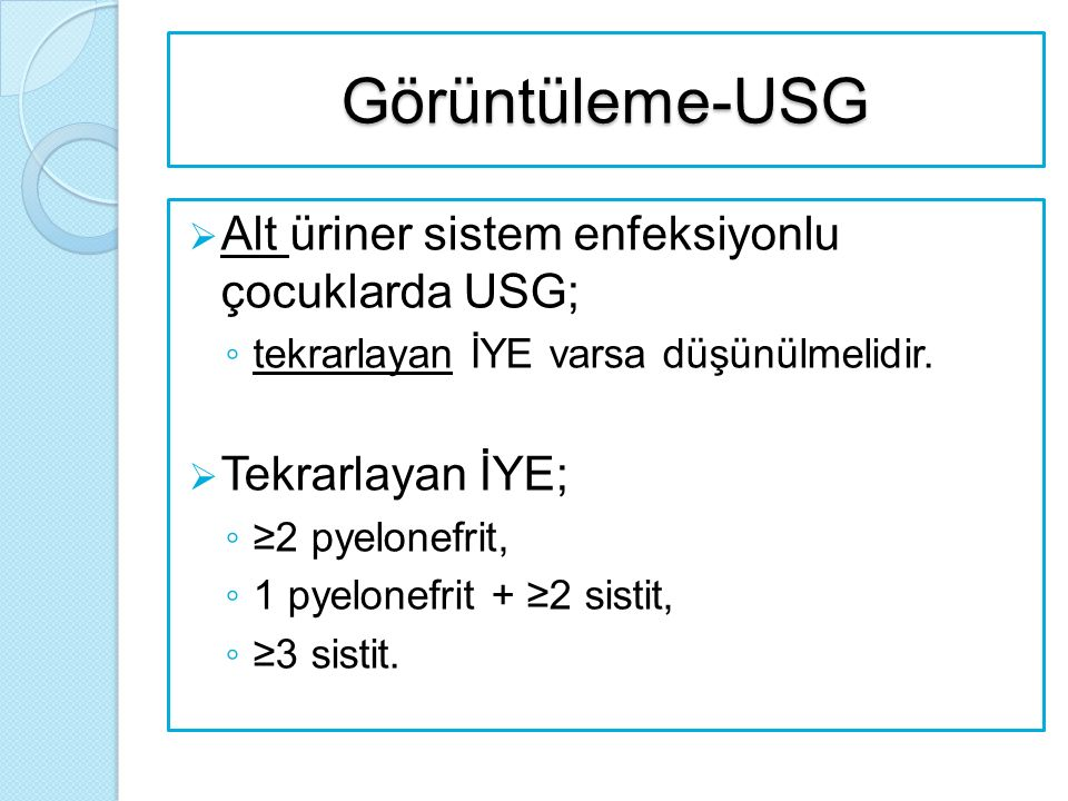 Görüntüleme-USG Alt üriner sistem enfeksiyonlu çocuklarda USG;