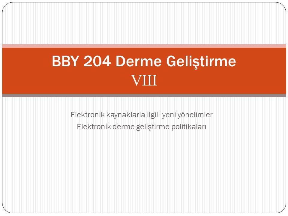 BBY 204 Derme Geliştirme VIII