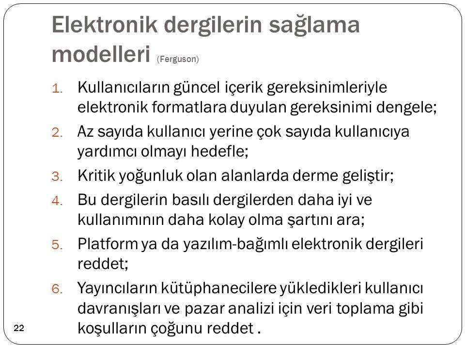 Elektronik dergilerin sağlama modelleri (Ferguson)
