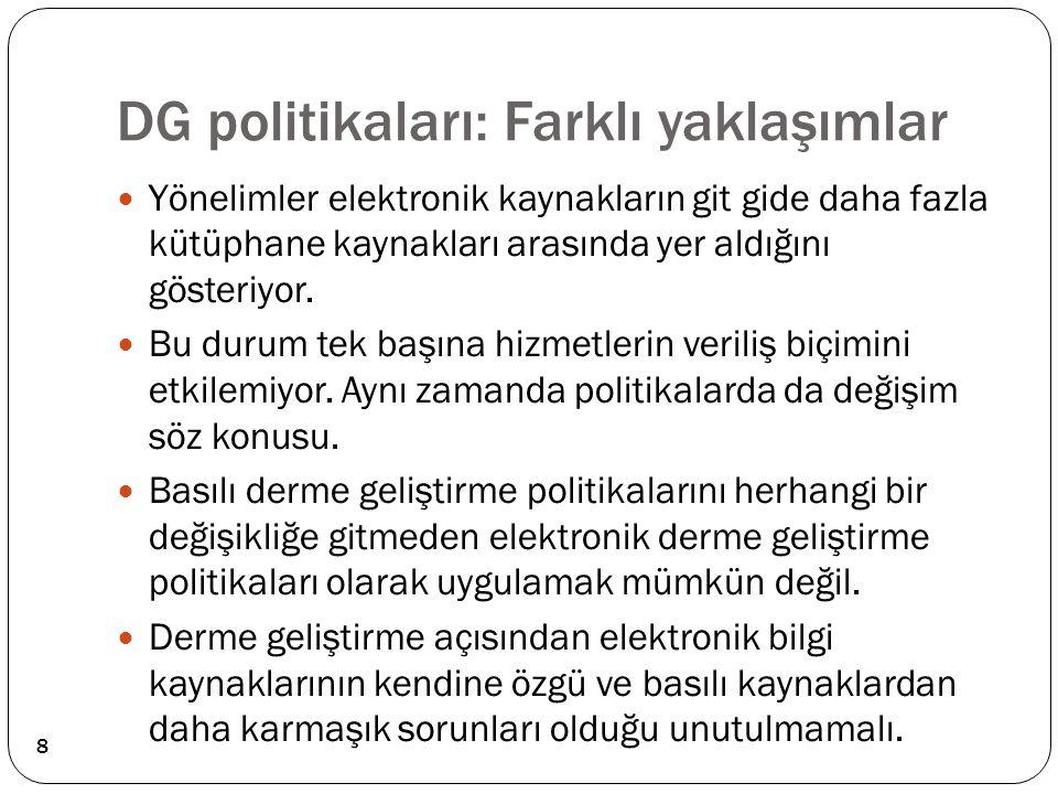 DG politikaları: Farklı yaklaşımlar