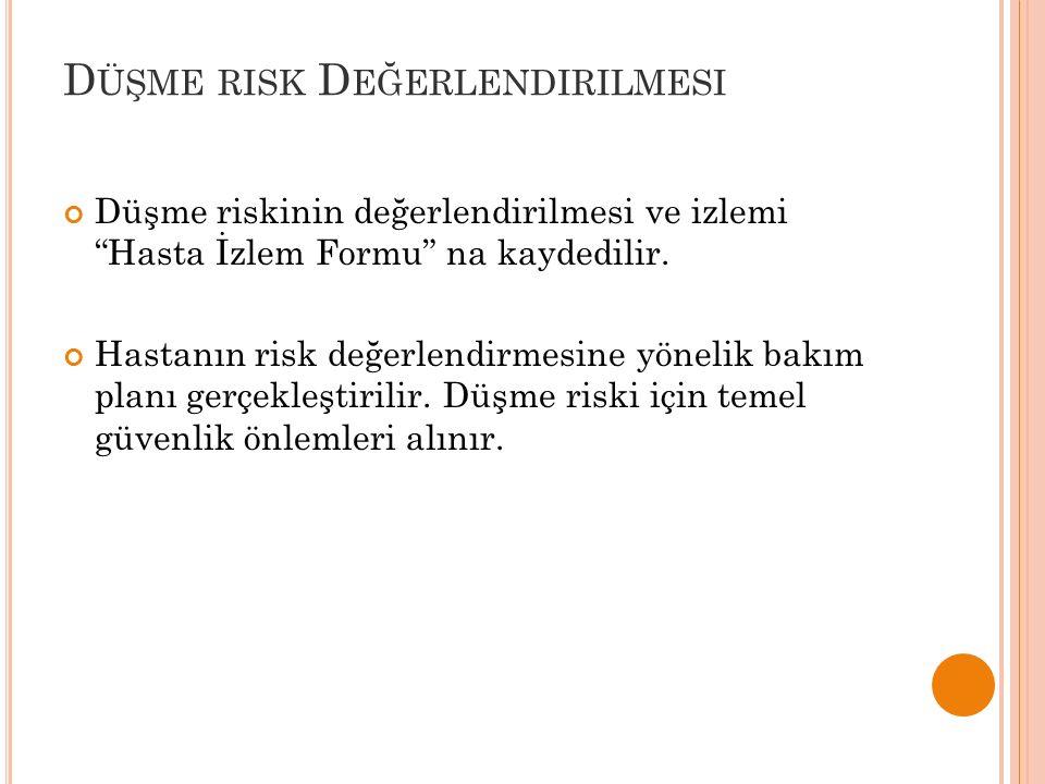 Düşme risk Değerlendirilmesi