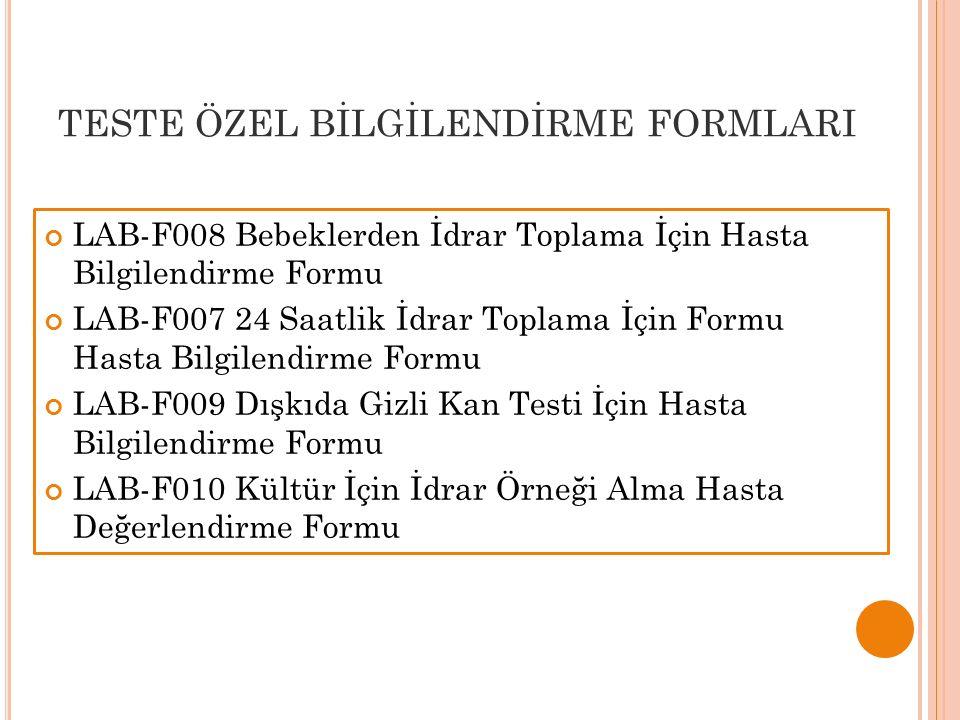 TESTE ÖZEL BİLGİLENDİRME FORMLARI