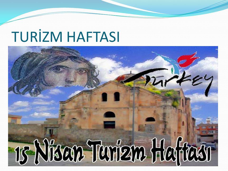TURİZM HAFTASI