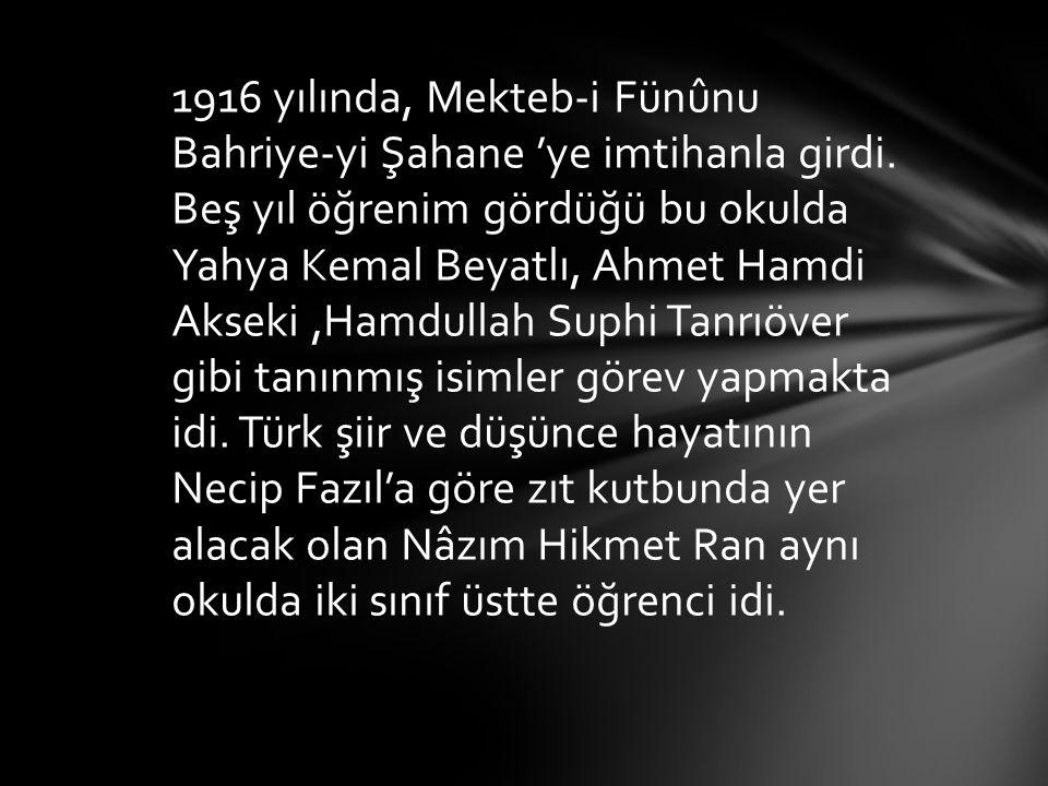 1916 yılında, Mekteb-i Fünûnu Bahriye-yi Şahane 'ye imtihanla girdi