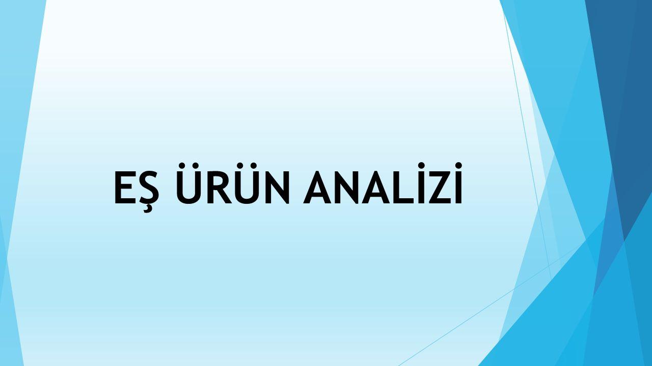 EŞ ÜRÜN ANALİZİ