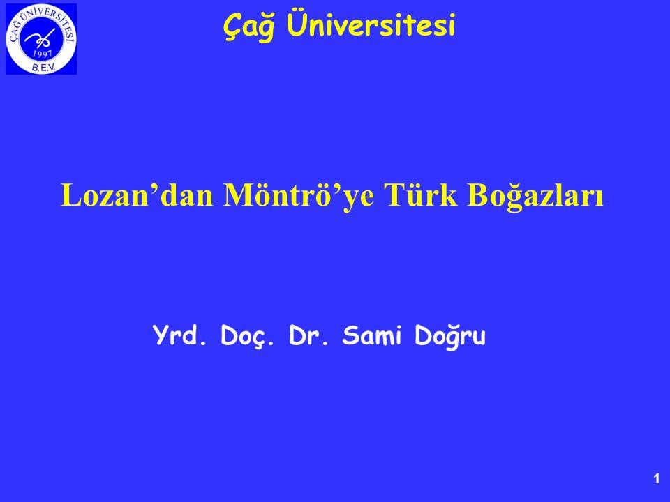 Lozan'dan Möntrö'ye Türk Boğazları