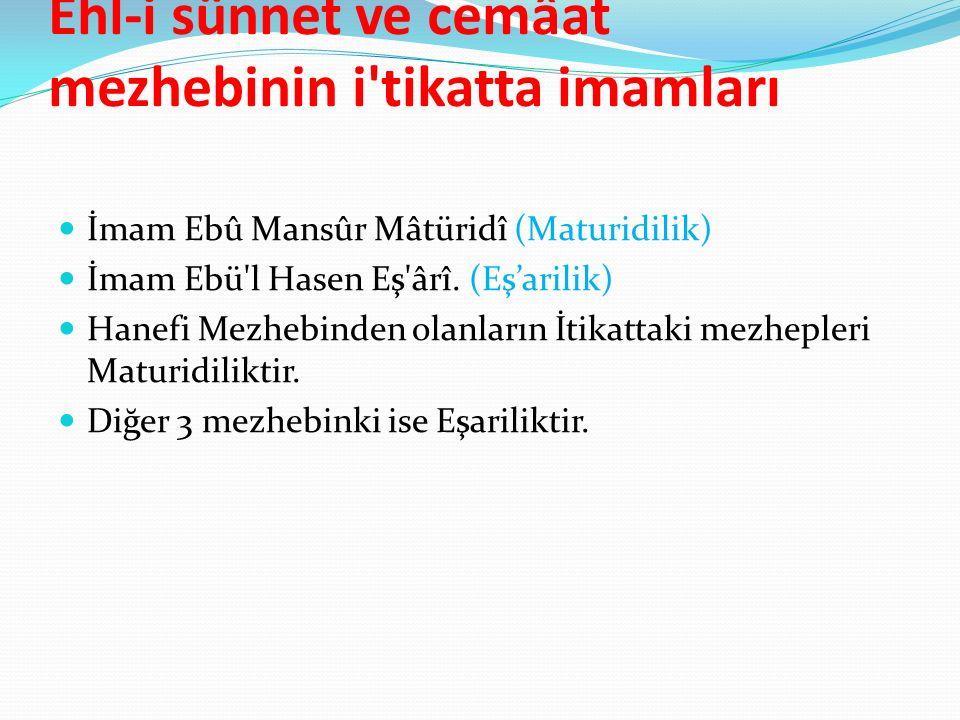 Ehl-i sünnet ve cemâat mezhebinin i tikatta imamları