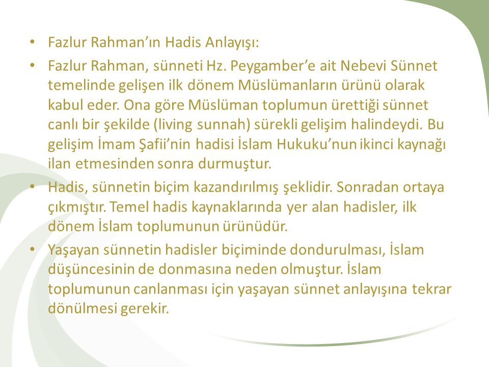 Fazlur Rahman'ın Hadis Anlayışı: