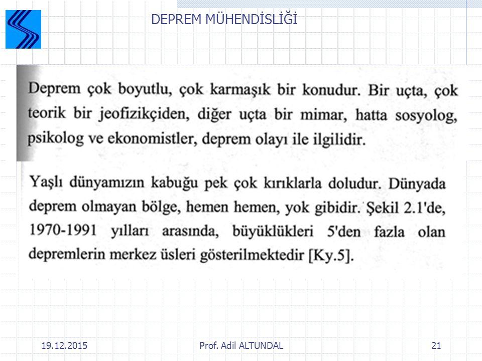 DEPREM MÜHENDİSLİĞİ 25.04.2017 Prof. Adil ALTUNDAL