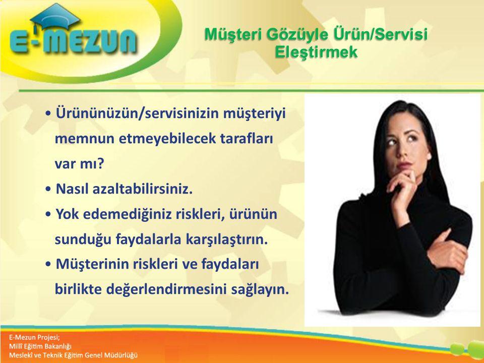 Müşteri Gözüyle Ürün/Servisi Eleştirmek