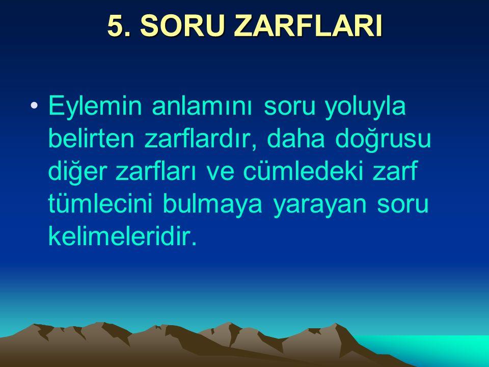 5. SORU ZARFLARI
