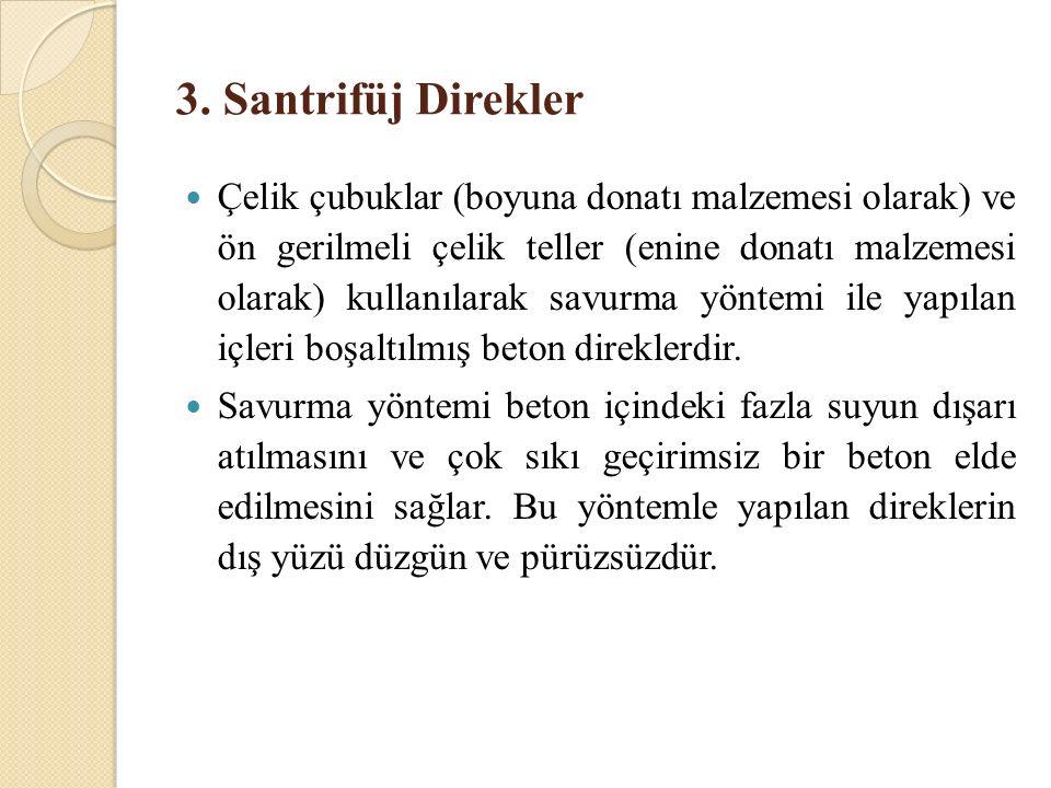 3. Santrifüj Direkler