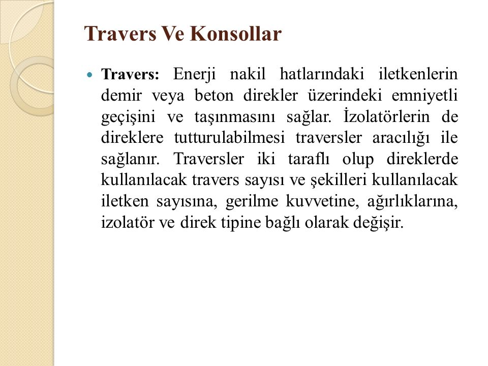 Travers Ve Konsollar