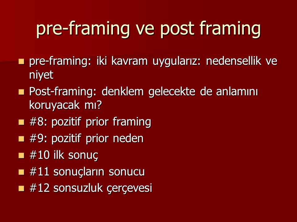 pre-framing ve post framing