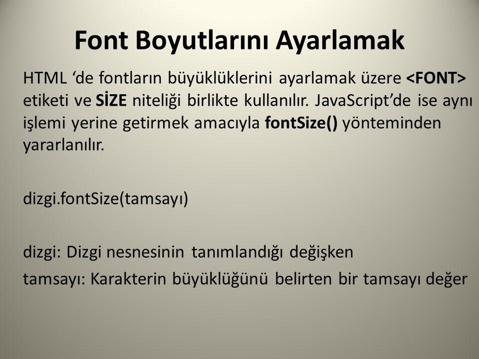 Font Boyutlarını Ayarlamak