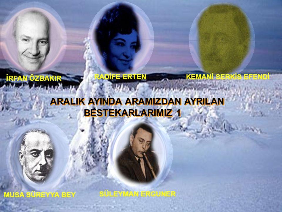 ARALIK AYINDA ARAMIZDAN AYRILAN BESTEKARLARIMIZ 1