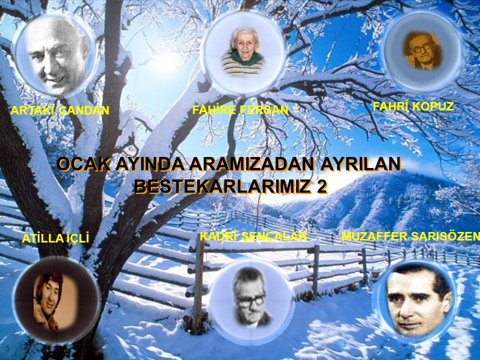 OCAK AYINDA ARAMIZADAN AYRILAN BESTEKARLARIMIZ 2