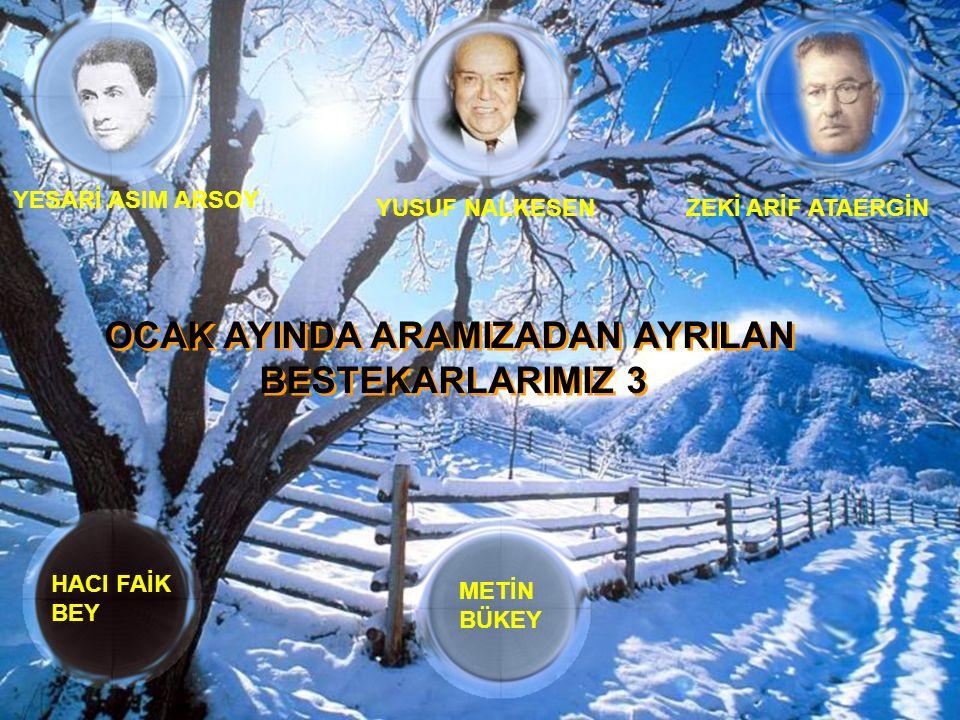 OCAK AYINDA ARAMIZADAN AYRILAN BESTEKARLARIMIZ 3