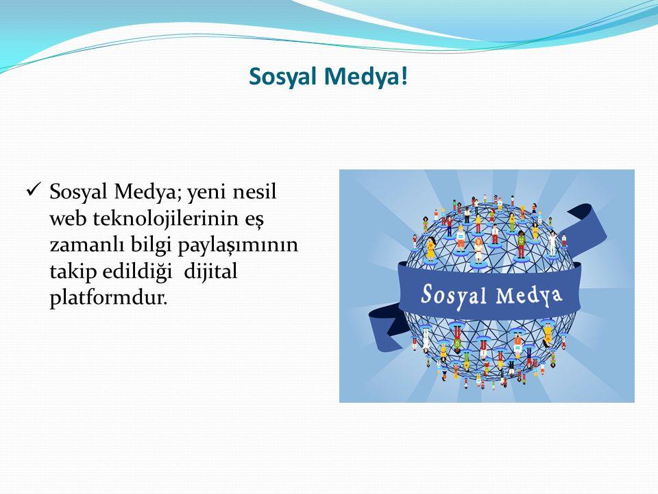 Sosyal Medya.