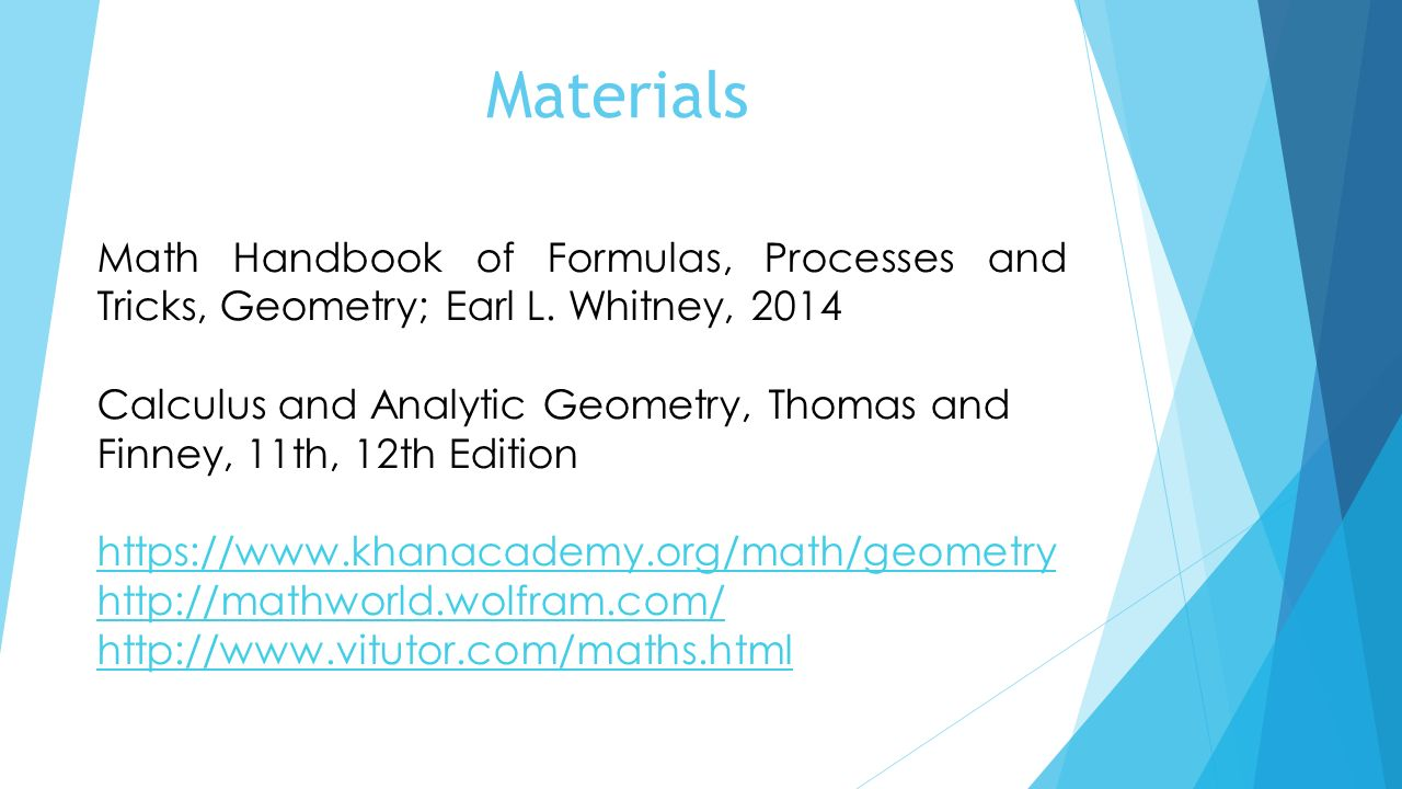 Materials Math Handbook of Formulas, Processes and Tricks, Geometry; Earl L. Whitney, 2014.