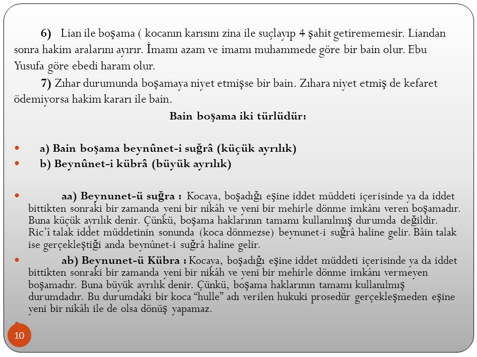 Bain boşama iki türlüdür: