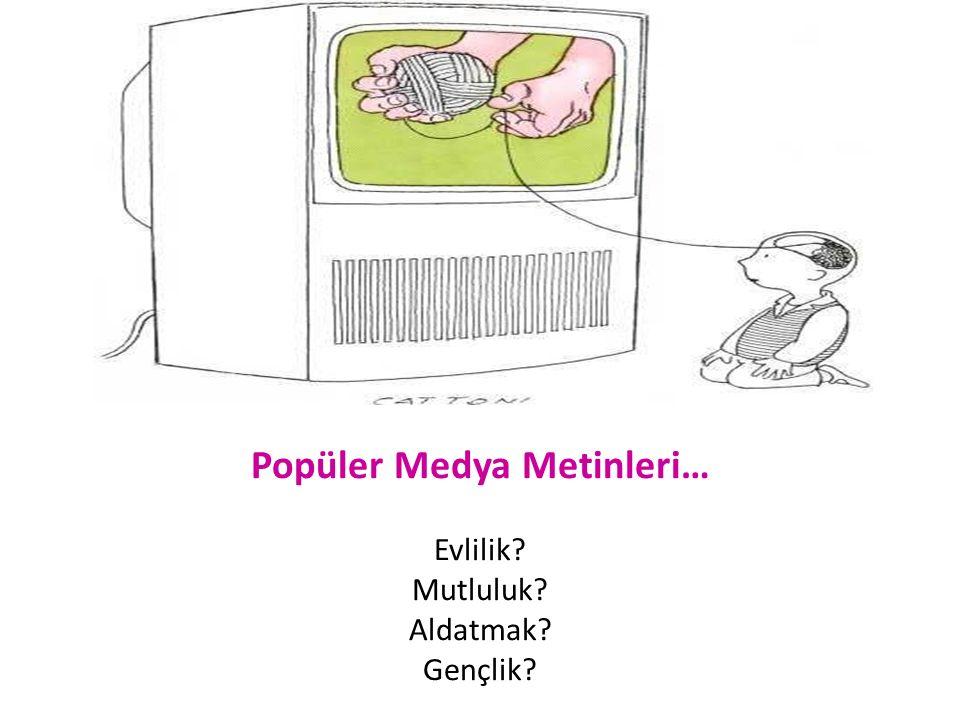 Popüler Medya Metinleri…
