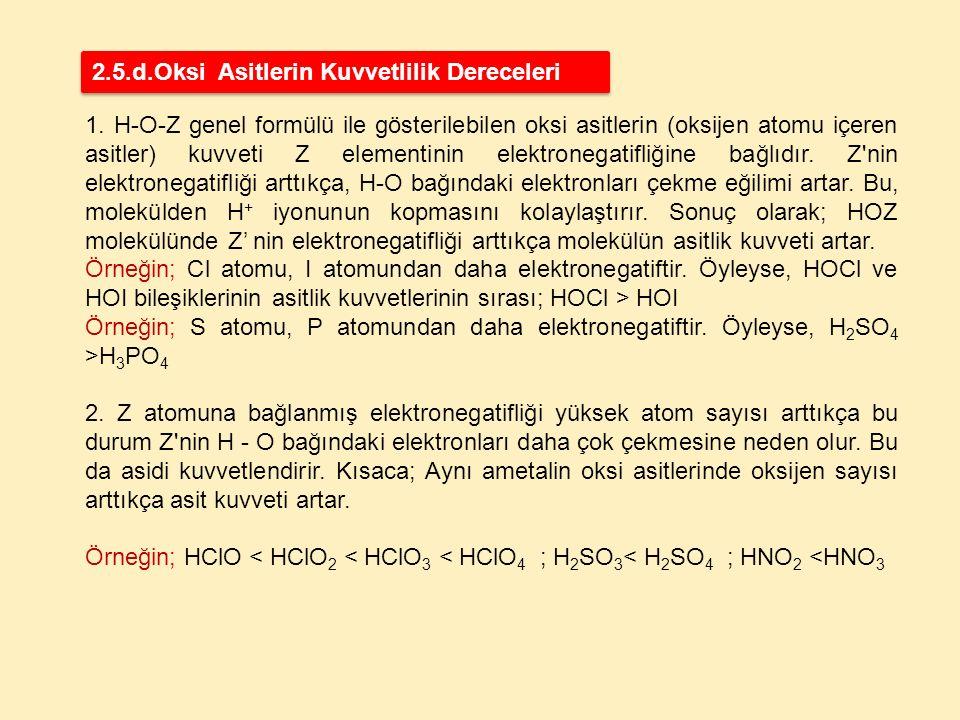 2.5.d.Oksi Asitlerin Kuvvetlilik Dereceleri
