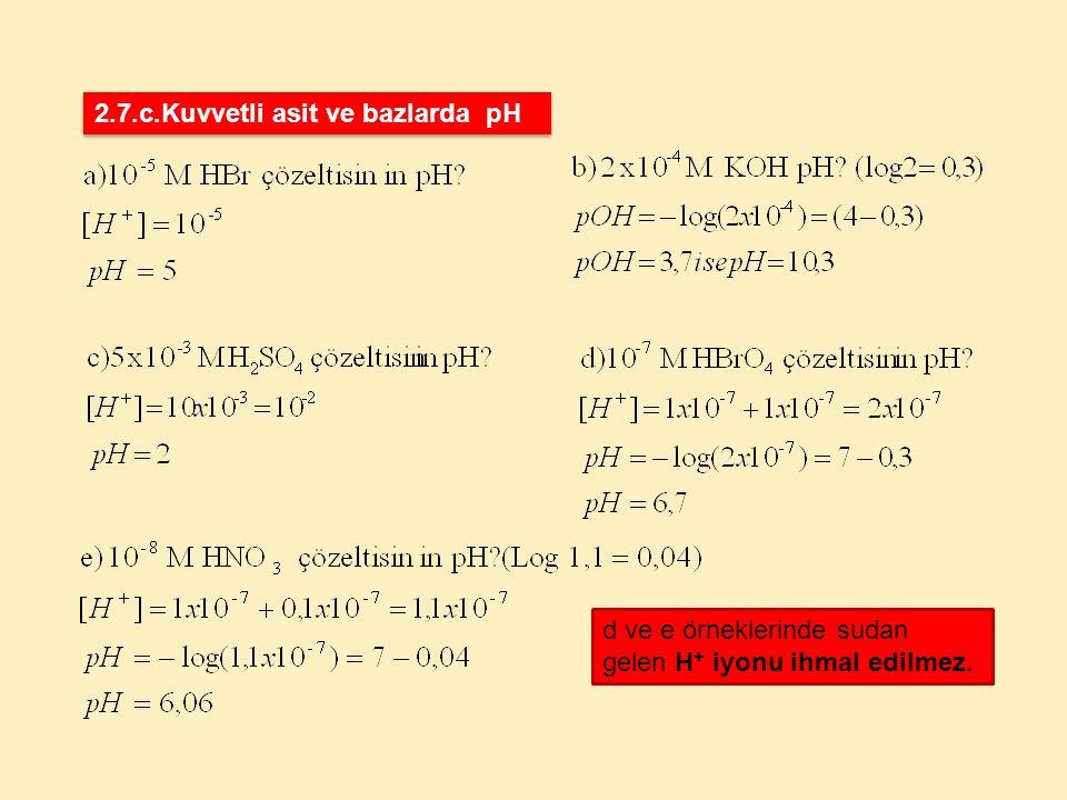 2.7.c.Kuvvetli asit ve bazlarda pH