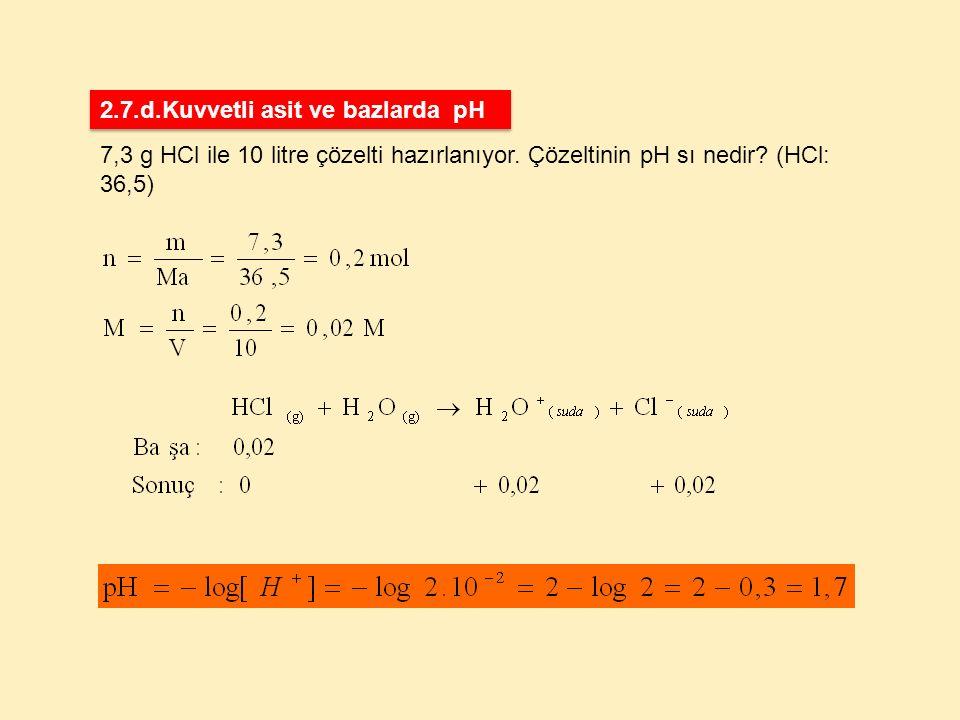 2.7.d.Kuvvetli asit ve bazlarda pH