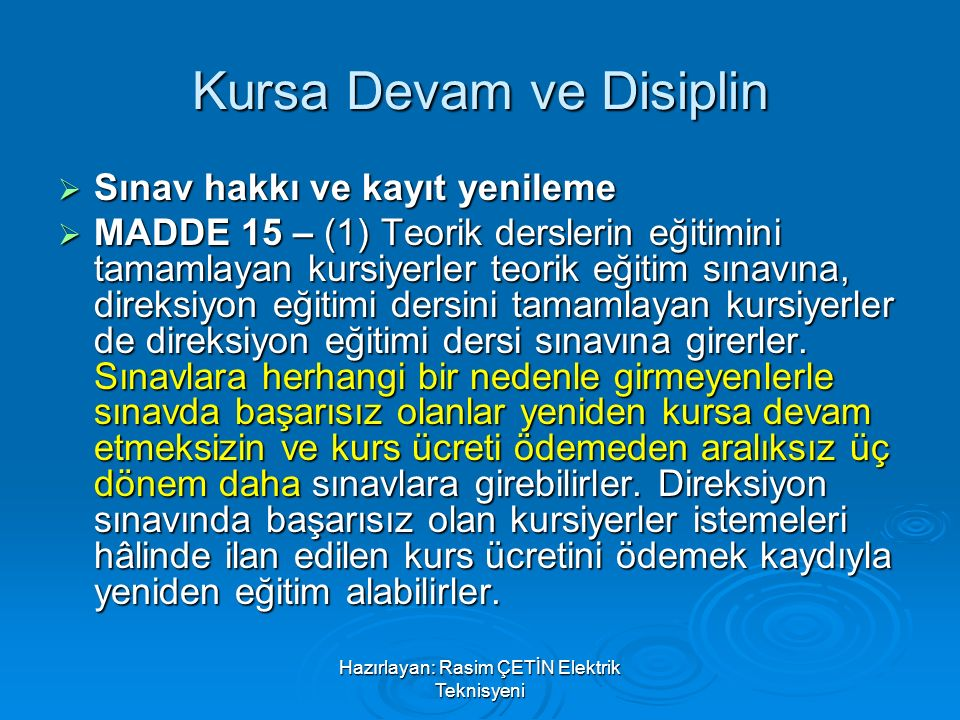 Kursa Devam ve Disiplin