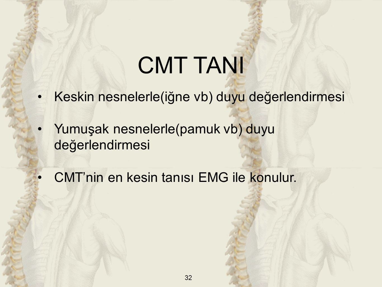 CMT TANI Keskin nesnelerle(iğne vb) duyu değerlendirmesi