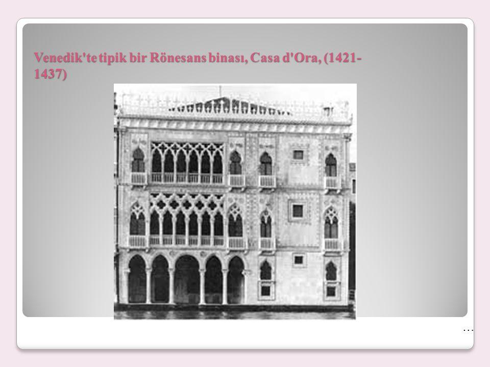 Venedik te tipik bir Rönesans binası, Casa d Ora, (1421-1437)