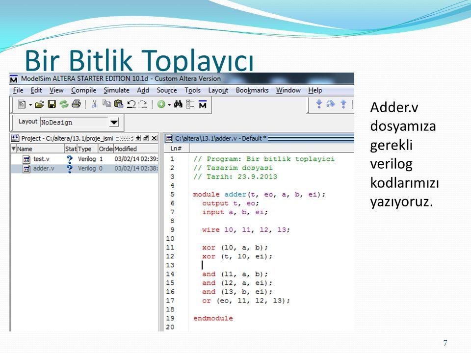 Bir Bitlik Toplayıcı Adder.v dosyamıza gerekli verilog kodlarımızı yazıyoruz.