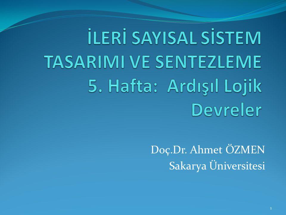 Doç.Dr. Ahmet ÖZMEN Sakarya Üniversitesi