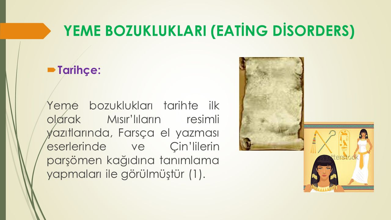YEME BOZUKLUKLARI (EATİNG DİSORDERS)