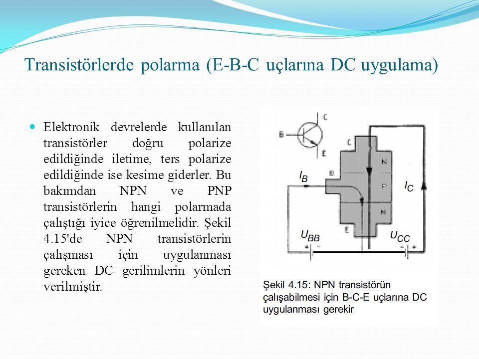 Transistörlerde polarma (E-B-C uçlarına DC uygulama)