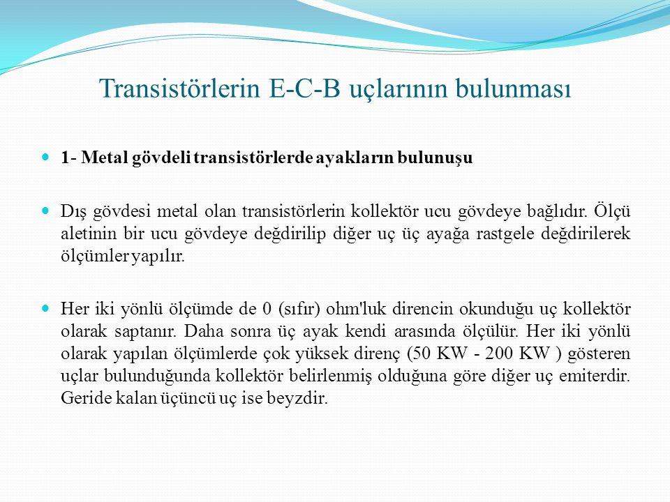 Transistörlerin E-C-B uçlarının bulunması