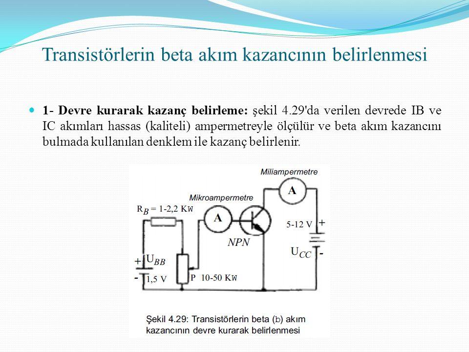 Transistörlerin beta akım kazancının belirlenmesi