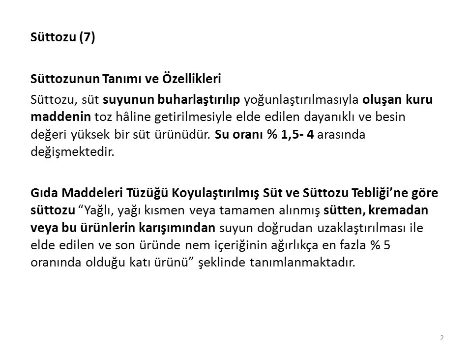Süttozu (7) Süttozunun Tanımı ve Özellikleri.