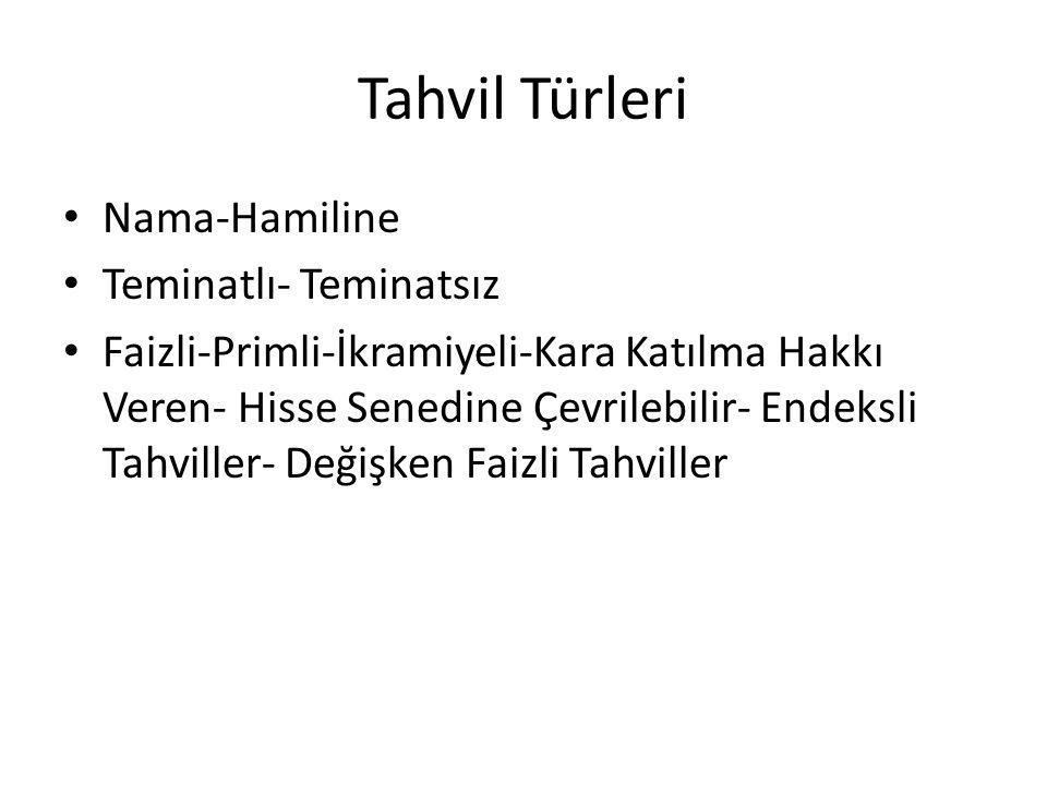 Tahvil Türleri Nama-Hamiline Teminatlı- Teminatsız