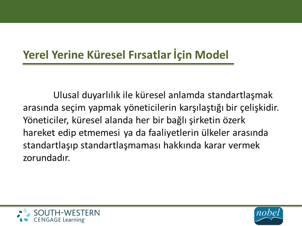 Yerel Yerine Küresel Fırsatlar İçin Model