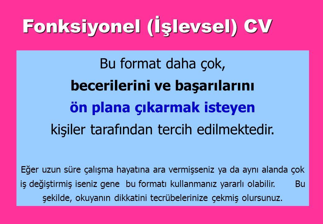ÖRNEK CV-1 FOTOĞRAF FONKSİYONEL CV ÖRNEĞİ KİŞİSEL BİLGİLER