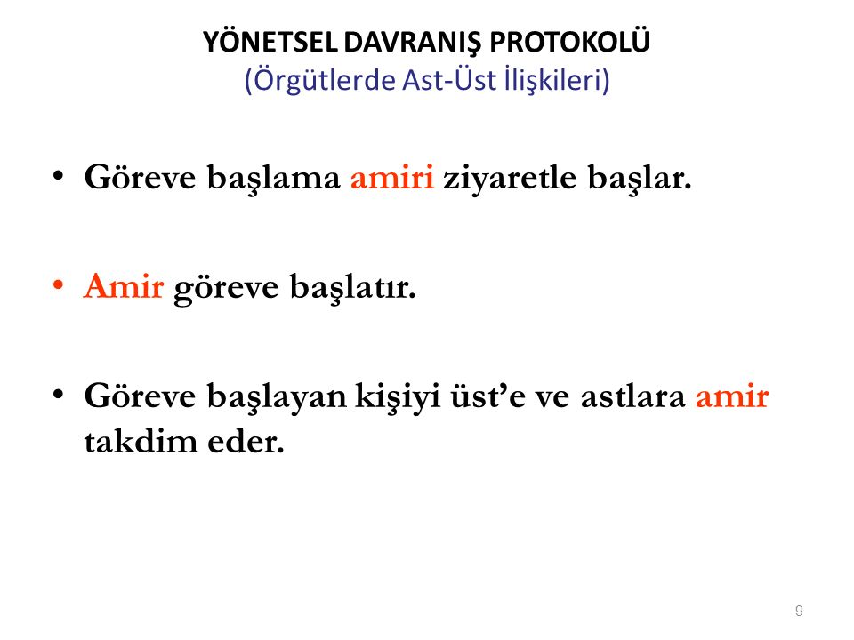 YÖNETSEL DAVRANIŞ PROTOKOLÜ (Örgütlerde Ast-Üst İlişkileri)