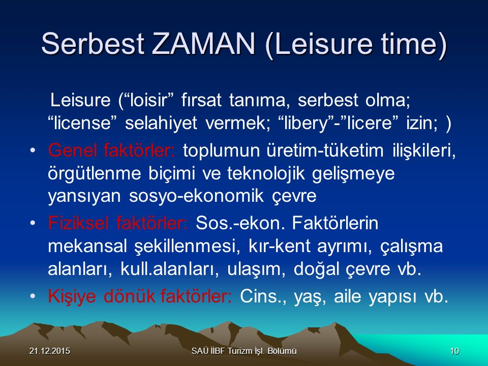 Serbest ZAMAN (Leisure time)