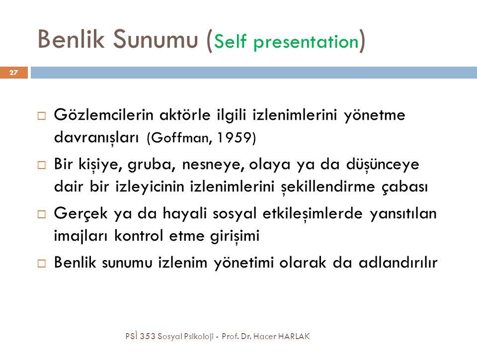 Benlik Sunumu (Self presentation)