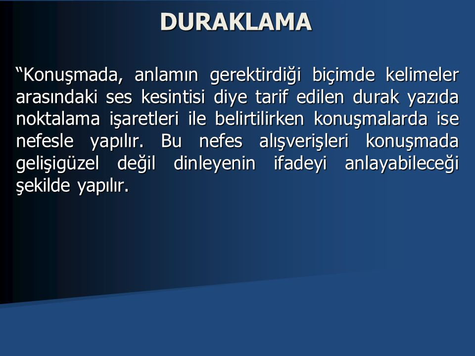 DURAKLAMA