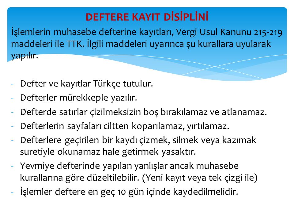 DEFTERE KAYIT DİSİPLİNİ
