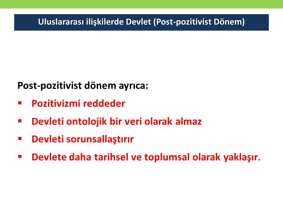 Uluslararası ilişkilerde Devlet (Post-pozitivist Dönem)