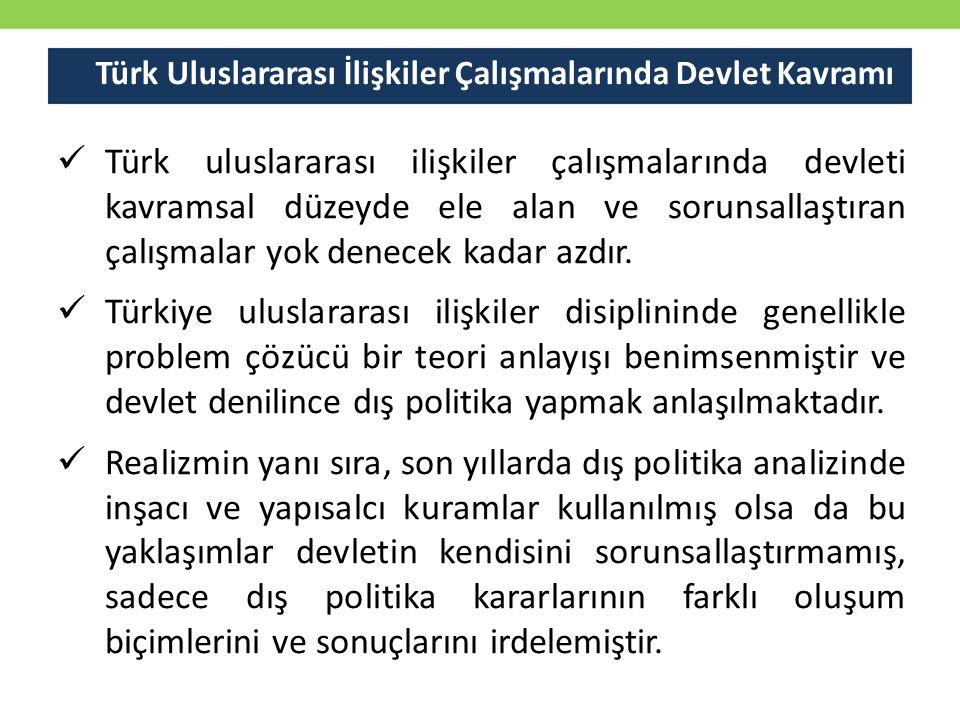 Türk Uluslararası İlişkiler Çalışmalarında Devlet Kavramı